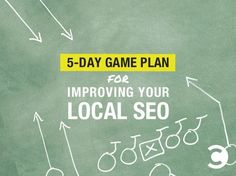 awesome 5-Day Game Plan for Improving Your Local SEO   Convince and Convert: Social Media Strategy and Content Marketing Strategy