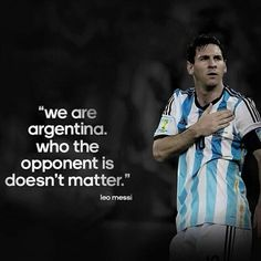 Messi you say the best quotes
