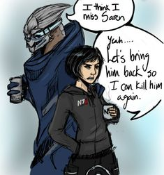 mass effect # fanart # shepard # garrus All things considered, it'd be nicer than killing a bunch of giant stupid jellyfish...