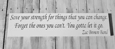 Inspirational Zac Brown Band quote