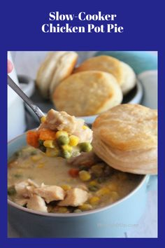 This Slow-Cooker Chicken Pot Pie  is the ultimate comfort food.  Made with boneless skinless chicken, frozen vegetables, onions, and cream of chicken soup .  Topped with biscuits. You will love it.
