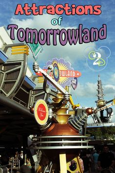 List of all the attractions in Tomorrowland in the Magic Kingdom at Walt Disney World. Pin now for future trip planning!