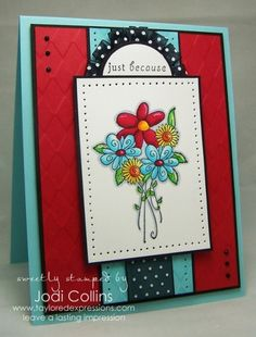 Just Because Card by Jodi Collins #Cardmaking, #JustBecause