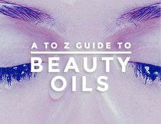 A-Z Guide to Beauty Oils - From the powers of argan oil to the newly trending action marula oil is getting, there are a lot of beauty oils out there! We rounded up a few, plus shared some helpful tips on how to use them. Get to know benefits of each–from oils that aid in cleansing, moisturizing, strengthening our skin's barrier, and keeping our locks shiny. | StyleCaster Beauty