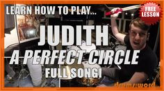 "Learn how to play the FULL song ""Judith"" by A Perfect Circle, featuring Josh Freese on drums. Free Video Drum Lesson & Downloadable PDF Drum Chart!"
