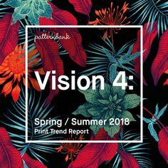 Vision 4: Spring/Summer 2018 Print Trend Report | Patternbank..