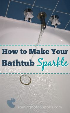 How To Make Your Bathtub Sparkle