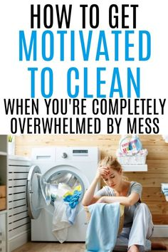 How to Get Motivated to Clean When Overwhelmed by Mess Living a Full, Happy Life on a Budget!How to Get Motivated to Clean When Overwhelmed by MessThis post may contain affiliate links. Deep Cleaning Tips, House Cleaning Tips, Diy Cleaning Products, Spring Cleaning, Cleaning Hacks, Speed Cleaning, Cleaning Checklist, How To Get Motivated, Lisa
