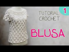 Tutorial blusa en crochet (1.2)
