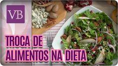 Substituições de Alimentos Saudáveis - Você Bonita (23/11/16)