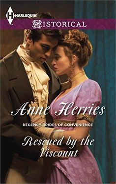 Rescued by the Viscount (Regency Brides of Convenience series Book 1) by Anne Herries, http://www.amazon.com/dp/B00KK9JNGI/ref=cm_sw_r_pi_dp_oe2-ub0WSDEMZ