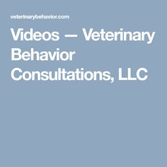 Videos — Veterinary Behavior Consultations, LLC Dog Separation Anxiety, African Cichlids, Aggressive Dog, Help Teaching, Anxious, All About Time, Behavior, Stress, Videos