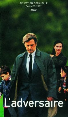 L'adversaire (2002) ✬✬✬½ Dir: Nicole Garcia. Daniel Auteuil is great as a deeply disturbed sociopath. This dark film is based on a true incident from 1993.