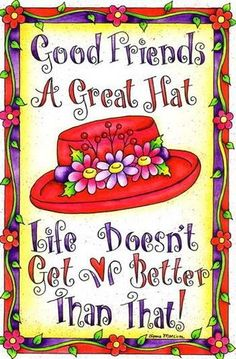 Love the red hat, great friends, red hat, fun times. did I mention the red hat? Red Hat Club, Hat Quotes, Red Hat Ladies, Wearing Purple, Red Hat Society, Little Red Hen, Hat Crafts, Pink Hat, Love Hat