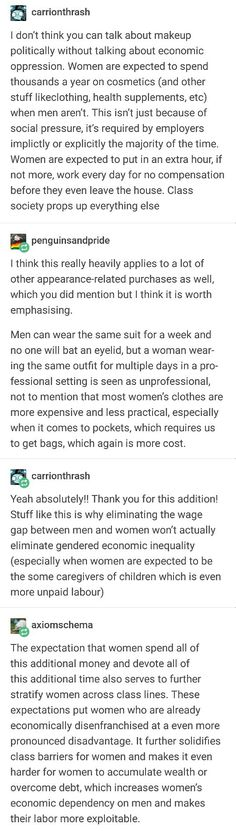 Even if the wage gap were not an actual phenomenon, implicit requirements on women's appearances ensure that they will always be more economically disadvantaged than a man in the same position. Wage Gap, Intersectional Feminism, Patriarchy, Faith In Humanity, Social Issues, Social Justice, Real Talk, Deodorant, Equality