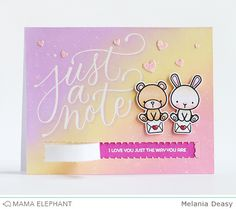 Hi everyone! Today I want to share my card for Mama Elephant  featuring Just A Note  stamp set and Zipper Creative Cuts . It's so creative, ...