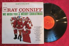 Ray Conniff We Wish You a Merry Christmas -- favorite Christmas carols from the 1960s