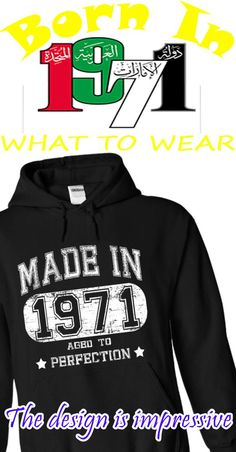 """Made in 1971 - Aged to perfection"" Tee & Hoodie Not available in Stores!    We also have YOUR NAME SHIRT? Just SEARCH with keyword is your Name!"