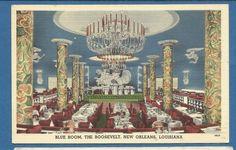 New Orleans, La/ Blue Room in the Roosevelt/ dining/ dancing/linen postcard