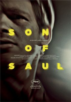 Saul Fia (Son of Saul) de László Nemes. Compétition officielle, 2015. Hungarian movie, winner of the festival. We watched it with my friends after my thesis defense in cinema at premier & public meeting with the director @Szeged.... It was brilliant, became a cultic movie...  really hard-touching.