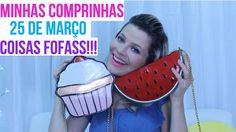 MINHAS COMPRINHAS FOFAS NA 25 DE MARÇO | Por Jacky Coutinho