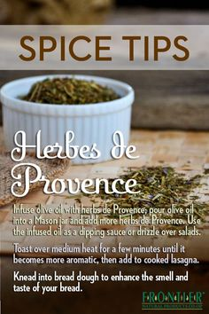 Ways to use Herbes de Provence .. Spice Tips