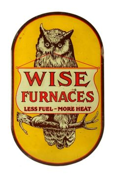 Original Wise Furnaces Tin Flange Sign