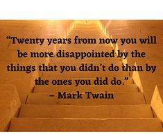 """""""Twenty years from now you will be more disappointed by the things that you didn't do than by the ones you did do."""" – Mark Twain Affiliate Marketing, Internet Marketing, Social Media Marketing, Digital Marketing, Marketing News, Awakening Quotes, Primary Care, Care Quotes, Mark Twain"""