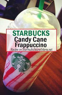 Starbucks Candy Cane Frappuccino! Perfect for the holidays!