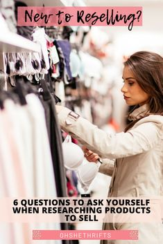 NEW TO RESELLING? 6 QUESTIONS TO ASK YOURSELF WHEN RESEARCHING PRODUCTS TO SELL - Oh She Thrifts!