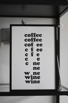 Coffee Wine Typography Print – April & The Bear Coffee Wine, One Of Those Days, You Know Where, Baby Monitor, Typography Prints, All Design, Unique Gifts, Bear, Art Prints