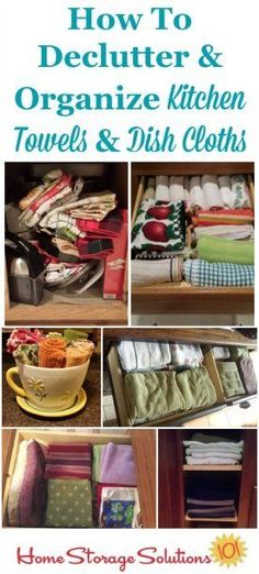 How to declutter and organize kitchen towels and dish cloths, with lots of pictures from real people who've done this