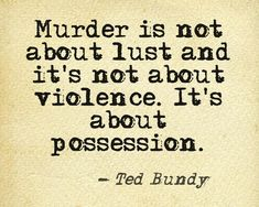 Total control of his victims is what american serial killer Ted Bundy was searching for. Ted Bundy, Forensic Psychology, Psychology Facts, Forensic Science, Psychopath Quotes, Famous Murders, Famous Serial Killers, True Crime, Criminal Minds