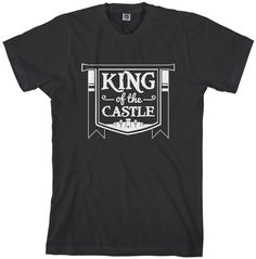 King Of The Castle Men's T-shirt Funny Husband Dad by Threadrock