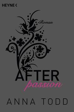 """Janines Bücherwelt: [Rezension] """"After Passion"""" von Anna Todd"""