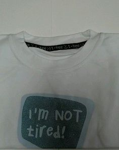 Teeze-Boys-t-shirt-1-2-years-IM-NOT-TIRED-others-available