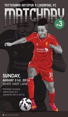 Liverpool FC take on Tottenham in week 3 at White Hart Lane.
