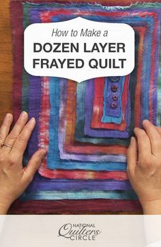 How to Make a Dozen Layer Frayed Quilt Quilting Tutorials, Quilting Projects, Quilting Designs, Sewing Projects, Quilting Ideas, Quilting Board, Hand Quilting, Machine Quilting, Doll Quilt
