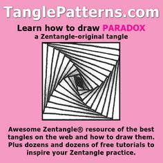 Step-by-step instructions to learn how to draw the Zentangle-original tangle pattern: Paradox