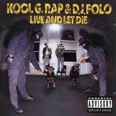 Kool G. Rap & DJ Polo - Live And Let Die (1992)