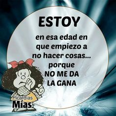 Spanish Humor, Spanish Quotes, Mafalda Quotes, Enjoy Quotes, Diva Quotes, Quotes En Espanol, Little Bit, Life Motivation, Positive Thoughts