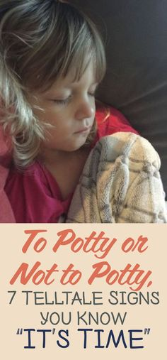 """To Potty Or Not To Potty? 7 Telltale Signs You Know """"It's Time"""""""