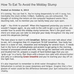 New blog post - How To Eat To Avoid That Midday Slump! |  www.portiajoycewellness.com/blog/2013/10/how-to-eat-to-avoid-the-midday-slump