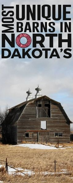 You'll be fascinated with the most stunningly barns in North Dakota.