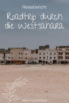 In diesem Reisebericht liest du Erfahrungen und Eindrücke von einem Roadtrip durch die Westsahara, im Zuge einer kleinen Rallye für jedermann. Lass dich inspirieren und reise mit mir im Camper von Marokko nach Mauretanien über die Straßen durch die Westsahara / #takeanadVANture Roadtrip, Africa Travel, Outdoor Camping, Van Life, Diesel, Camper, Europe, Travel Inspiration, Travel Photography