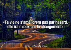 Les Beaux Proverbes – Proverbes, citations et pensées positives » » Le changement