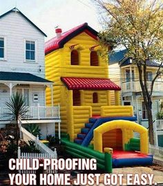 Play house is as big as the house.  www.pocketbinaries.com  usenet images, free usenet pictures  #humor #funny #haha