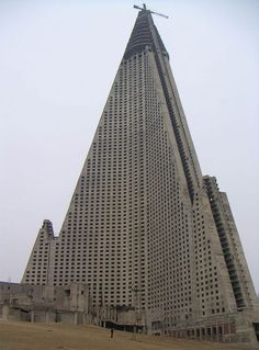 Most Beautiful Abandoned Places of the World - The Ryugyong Hotel in Pyongyang, North Korea.