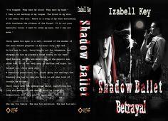 #shadowballetbetrayal #izabellkey #mafia #crime #romance #gangsterromance #robberybooks #crimedetectivebook #thriller #fictionbook #actionbooks #darkmafiabook