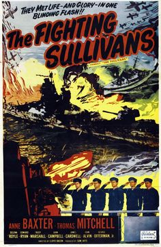 The Fighting Sullivans 1944  I LOVED THE MOVIE AS A CHILD!  MY MOM SHARED IT ME!